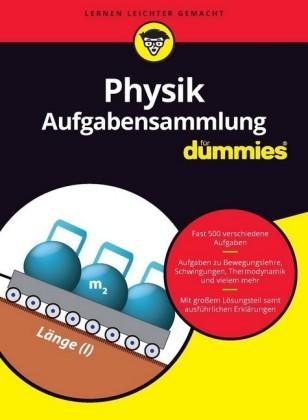 Aufgabensammlung Physik für Dummies