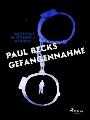 Paul Becks Gefangennahme