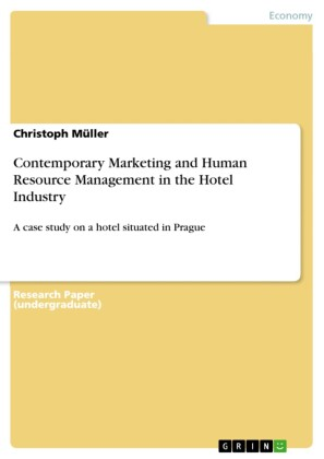 Contemporary Marketing and Human Resource Management in the Hotel Industry