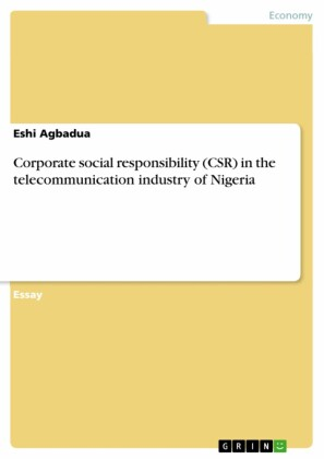 Corporate social responsibility (CSR) in the telecommunication industry of Nigeria
