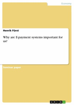 Why are E-payment systems important for us?