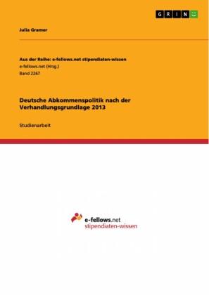 Deutsche Abkommenspolitik nach der Verhandlungsgrundlage 2013