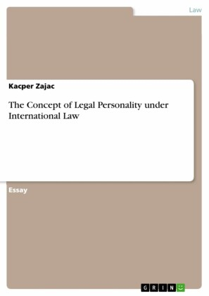 The Concept of Legal Personality under International Law