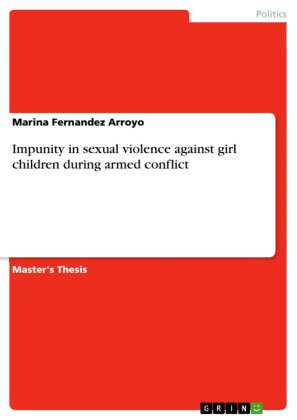 Impunity in sexual violence against girl children during armed conflict