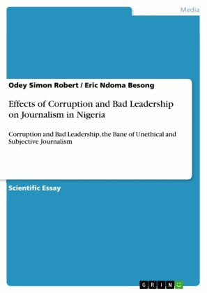 Effects of Corruption and Bad Leadership on Journalism in Nigeria