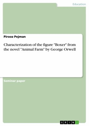Characterization of the figure 'Boxer' from the novel 'Animal Farm' by George Orwell