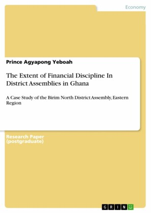The Extent of Financial Discipline In District Assemblies in Ghana