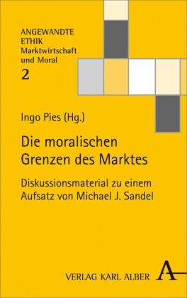 Die moralischen Grenzen des Marktes