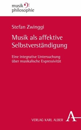 Musik als affektive Selbstverständigung