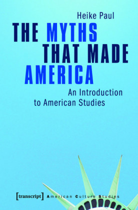 The Myths That Made America