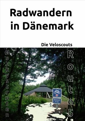Radwandern in Dänemark - Route 5 (Østkystruten/Østersøruten)
