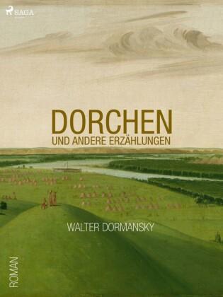 Dorchen und andere Erzählungen