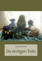 Die drolligen Trolls