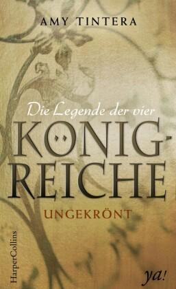 Die Legende der vier Königreiche - Ungekrönt