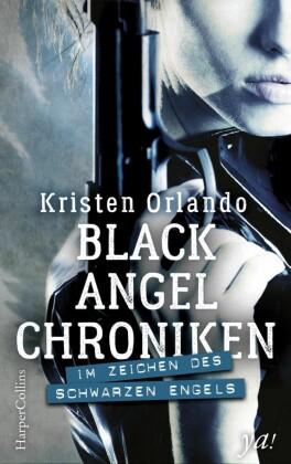 Black-Angel-Chroniken - Im Zeichen des schwarzen Engels