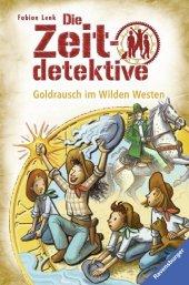 Die Zeitdetektive - Goldrausch im Wilden Westen Cover
