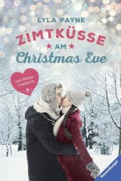 Unterm Mistelzweig mit Mr Right / Zimtküsse am Christmas Eve