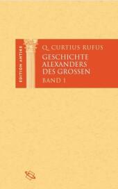 Geschichte Alexanders des Großen. Bd.1