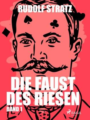 Die Faust des Riesen. Band 1