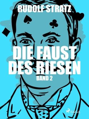 Die Faust des Riesen. Band 2
