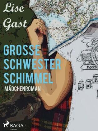 Grosse Schwester Schimmel