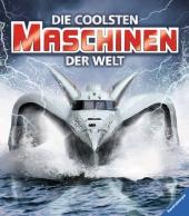 Die coolsten Maschinen der Welt Cover