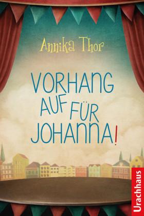 Vorhang auf für Johanna!