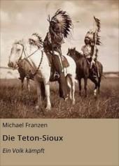 Die Teton-Sioux