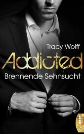 Addicted - Brennende Sehnsucht