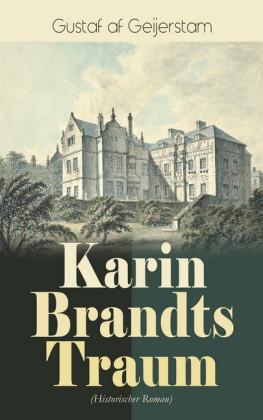 Karin Brandts Traum (Historischer Roman)
