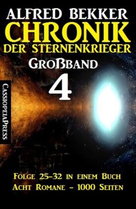 Großband #4 - Chronik der Sternenkrieger Folge 25-32 in einem Buch. Folge.25-32