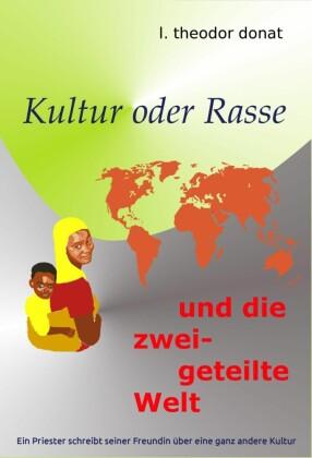 Kultur oder Rasse und die zweigeteilte Welt