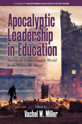 Apocalyptic Leadership in Education