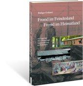 Fremd im Feindesland - Fremd im Heimatland Cover