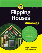 Flipping Houses For Dummies,