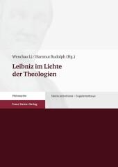 Leibniz im Lichte der Theologien