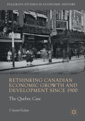 Rethinking Canadian Economic Growth and Development since 1900