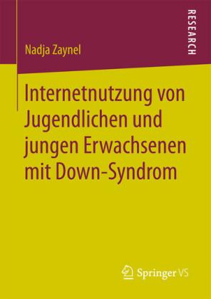 Internetnutzung von Jugendlichen und jungen Erwachsenen mit Down-Syndrom