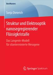 Struktur und Elektrooptik nanosegregierender Flüssigkristalle