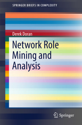 Network Role Mining and Analysis