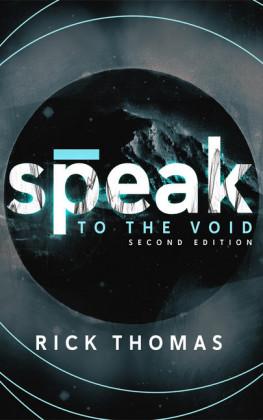 Speak to the Void