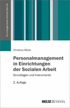 Personalmanagement in Einrichtungen der Sozialen Arbeit