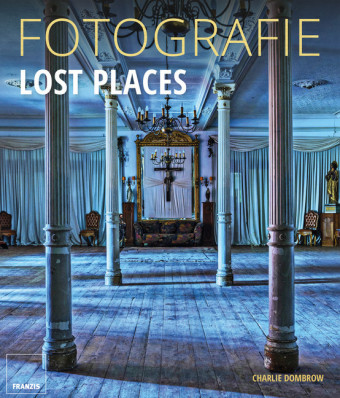 Fotografie Lost Places