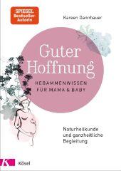 Guter Hoffnung - Hebammenwissen für Mama und Baby Cover