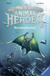 Animal Heroes, Band 2: Rochenstachel
