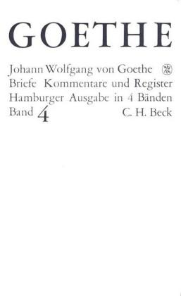 Goethes Briefe und Briefe an Goethe Bd. 4: Briefe der Jahre 1821-1832