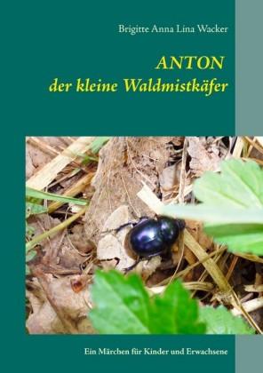 Anton der kleine Waldmistkäfer