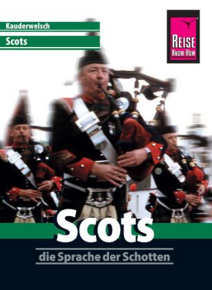 Reise Know-How Sprachführer Scots - die Sprache der Schotten: Kauderwelsch-Band 86