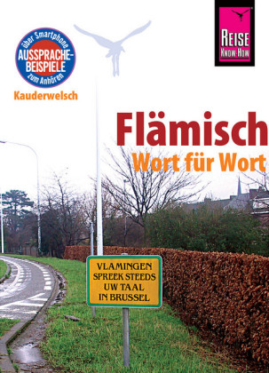 Reise Know-How Sprachführer Flämisch - Wort für Wort: Kauderwelsch-Band 156