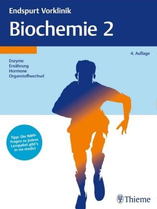 Endspurt Vorklinik: Biochemie 2